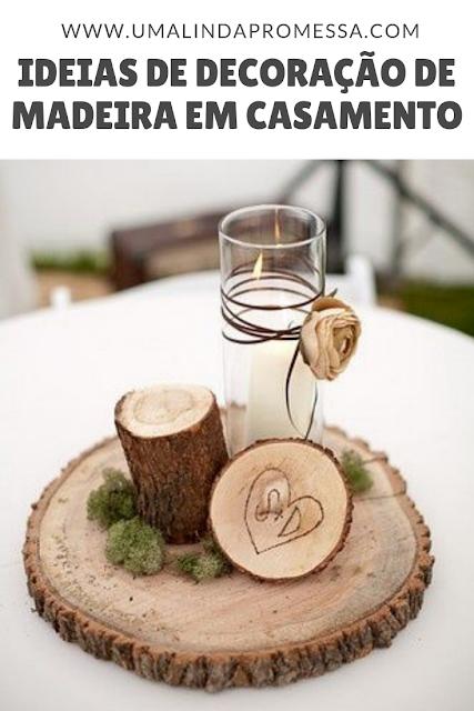 Ideias de decoração com madeira para casamentos