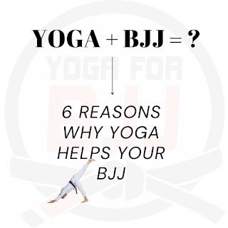 6 reasons why yoga improves bjj