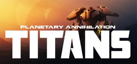 Planetary Annihilation TITANS Fusion-CODEX
