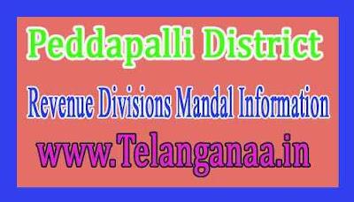 Peddapalli District Revenue Divisions Mandal Information