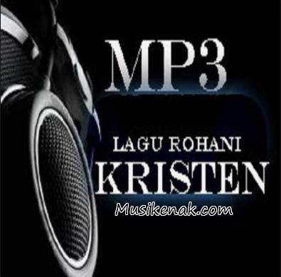 Download lagu Rohani Terbaru 2017