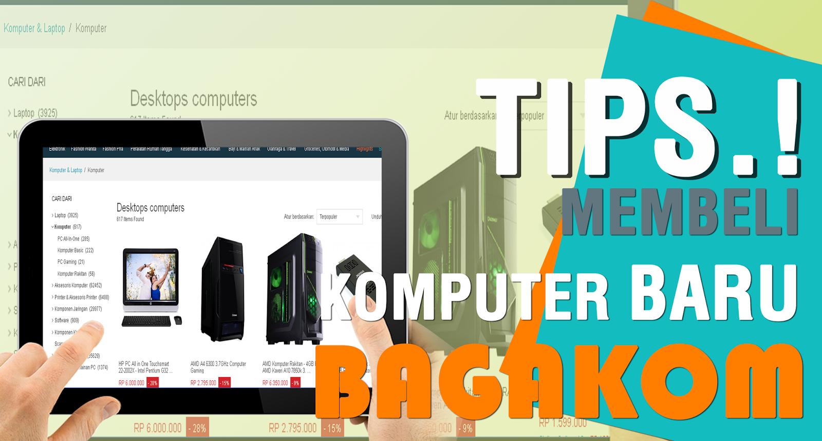 Beberapa Hal Yang Harus Di Pahami Sebelum Membeli Komputer