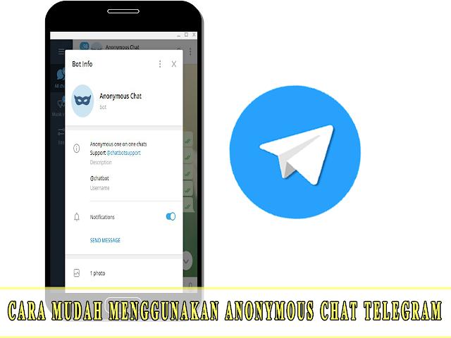 CARA MUDAH MENGGUNAKAN ANONYMOUS CHAT TELEGRAM