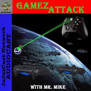 GamezAttack Podcast