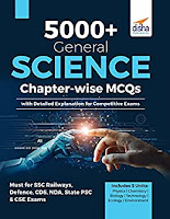 5000+ General Science Chapter-wise
