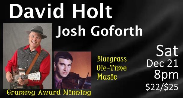 https://www.whitehorseblackmountain.com/2019/10/david-holt-josh-goforth-sat-1221-8pm.html