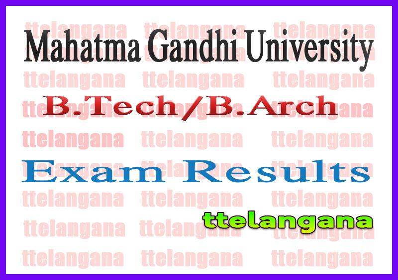 Mahatma Gandhi University Kerala B.Tech B.Arch 2nd 4th 6th 8th Semester Result