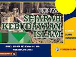 Buku Siswa Sejarah Kebudayaan Islam Kelas 11 MA Kurikulum 2013