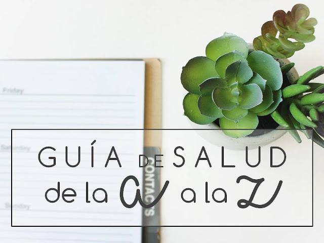 GUÍA DE SALUD DE LA A A LA Z
