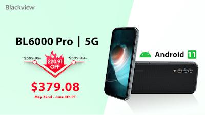 نسخة جديدة لهاتف Blackview BL6000 Pro تأتي بنظام أندرويد11 بسعر 379.08 دولارًا !!