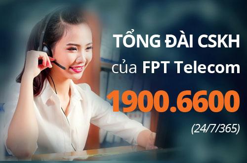 Tổng đài CSKH FPT Telecom 19006600
