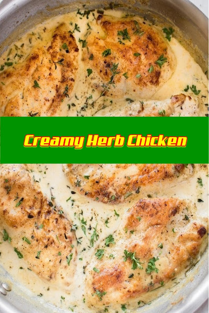 #Creamy #Herb #Chicken