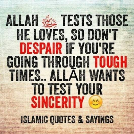 Allah Tests those he loves - quotes