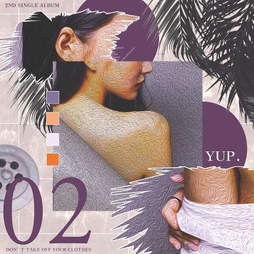Yuppie – Don't Take off Your Clothes (Remix) – Single