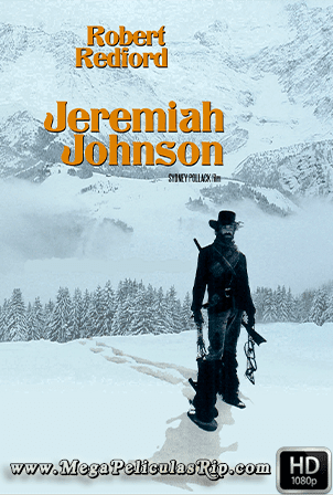 Jeremiah Johnson [1080p] [Latino-Ingles] [MEGA]