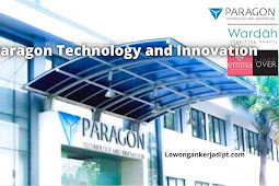 Lowongan Kerja PT Paragon Technology and Innovation Terbaru 2021