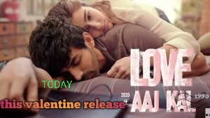 love aaj kal 2 first day review, release today, 14th February 2020, star cast and trailer