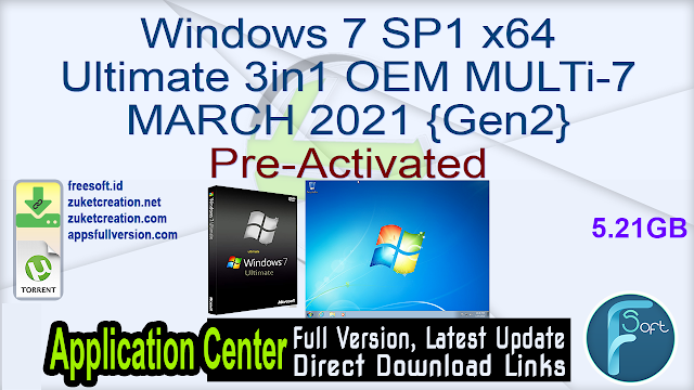 Windows 7 SP1 x64 Ultimate 3in1 OEM MULTi-7 MARCH 2021 {Gen2} Pre-Activated