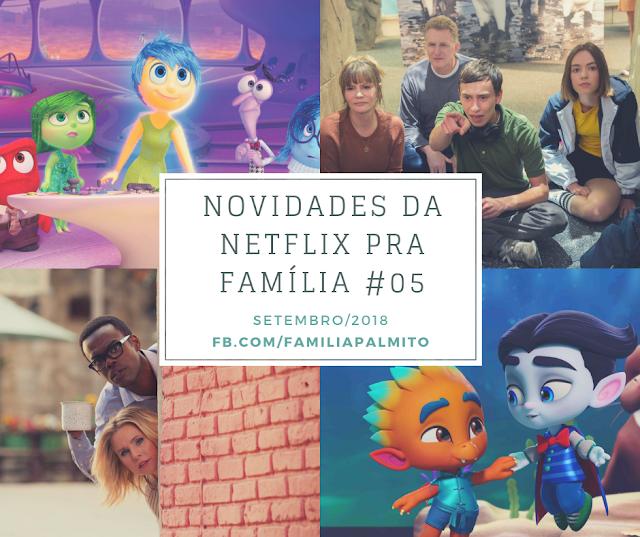 Mosaico com imagens das principais séries e filmes para a família que entraram no catálogo da Netflix em setembro de 2018.