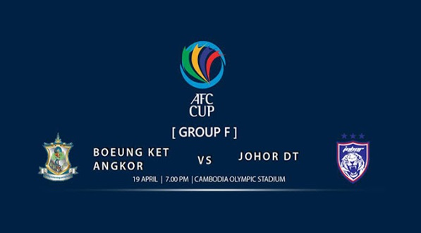 Live Streaming JDT vs Boeung Ket Angkor 19.4.2017 Piala AFC