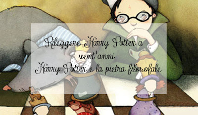 Rileggere Harry Potter a vent'anni | Harry Potter e la pietra filosofale ☆