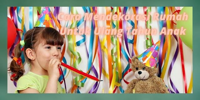 dekorasi ulang tahun di rumah