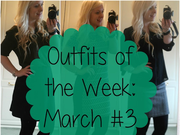 Outfits of the Week: March #3