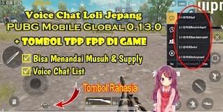 Voice Chat Loli Jepang PUBG Mobile + Tombol TPP FPP Di Game