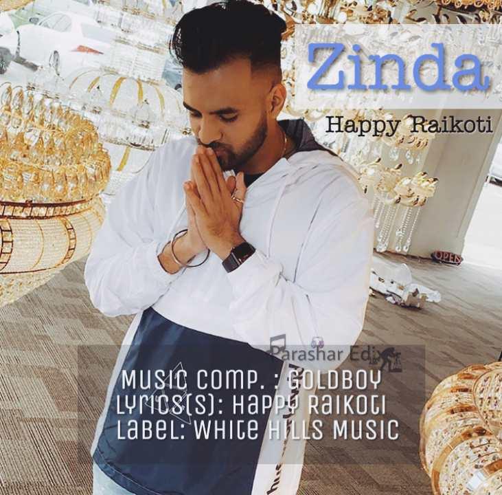 Zinda Song By Happy Raikoti Download MP3 on mr jatt | Zinda