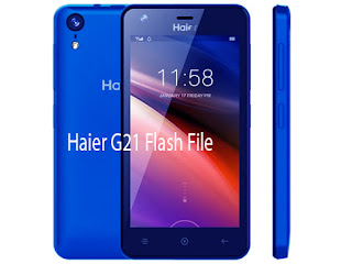 Haier G21 Official Stock Firmware Flash File Free Download