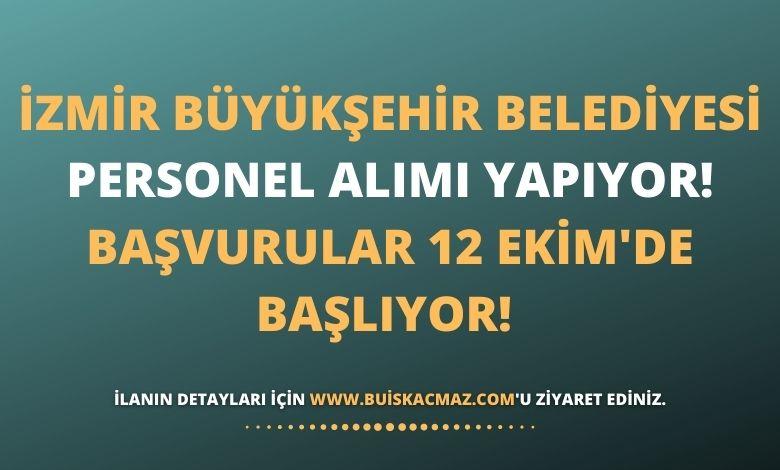 İzmir Büyükşehir Belediyesi Personel Alımı Yapıyor!