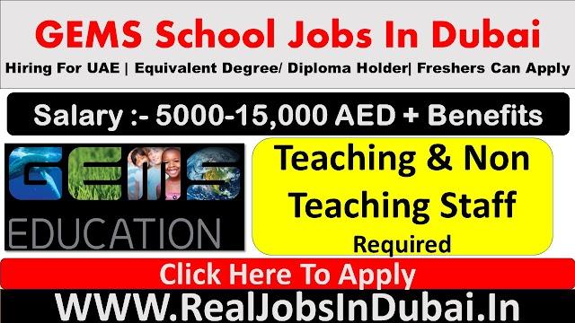 GEMS School Jobs In Dubai - UAE 2021