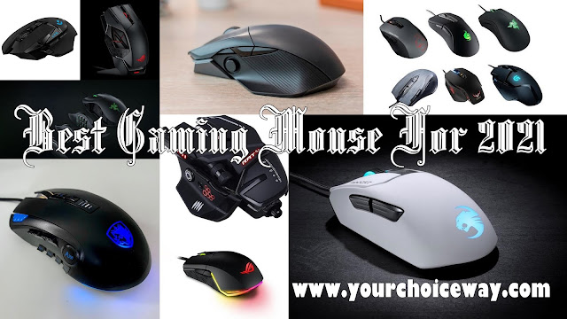 Best Gaming Mouse For 2021 - Your Choice Way