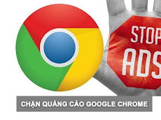 Cách chặn quảng cáo trên Google Chrome mới nhất 2020