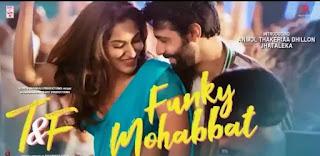 Funky Mohabbat Lyrics - Tuesdays & Fridays   Benny Dayal