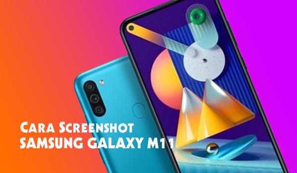 Cara Screenshot Samsung M11 Paling Mudah