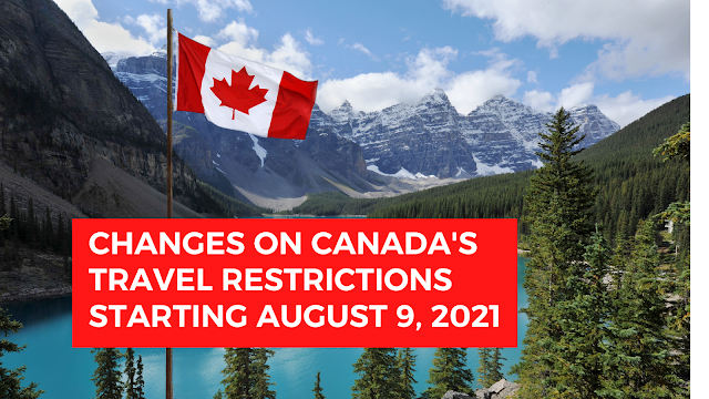 Changes on Canada's travel restrictions starting August 9, 2021