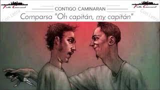 """Pasodoble """"Contigo caminaran"""" Comparsa """"Oh capitan my capitan"""" (2020) con Letra"""