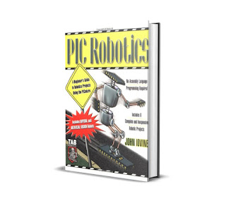 E Book PIC Robotics: A Beginner's Guide to Robotics Projects Using the PICmicro
