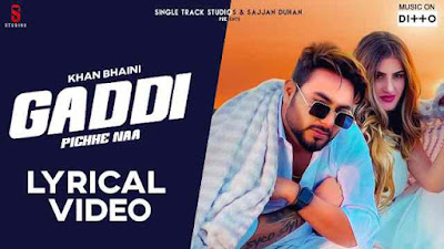 Gaddi Pichhe Naa Lyrics
