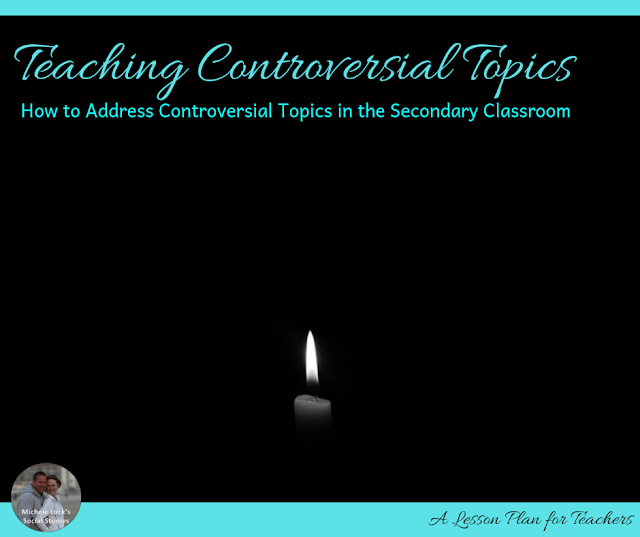 The Truth about Teaching Controversial Topics in the Secondary Classroom