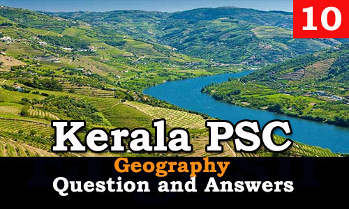 Kerala PSC Geography Question and Answers - 10