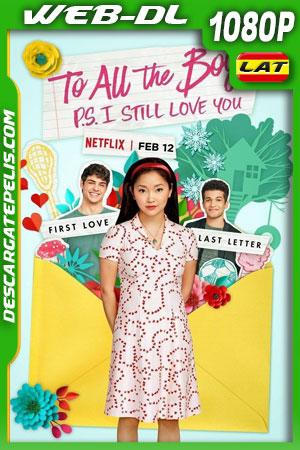 A todos los chicos: P. D. Todavía te quiero (2020) 1080p WEB-DL Latino – Ingles