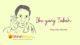 Puisi Joko Pinurbo: Ibu Yang Tabah