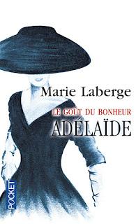 « Adélaïde » de Marie Laberge