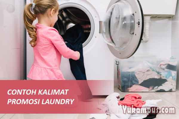 9 Contoh Kalimat Promosi Laundry Baju Kaos Sepatu Yukampus