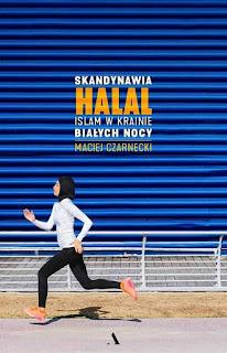 (711) Skandynawia Halal. Islam w krainie białych nocy.