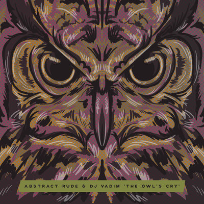 Abstract Rude & DJ Vadim - The Owl's Cry - Album Download, Itunes Cover, Official Cover, Album CD Cover Art, Tracklist