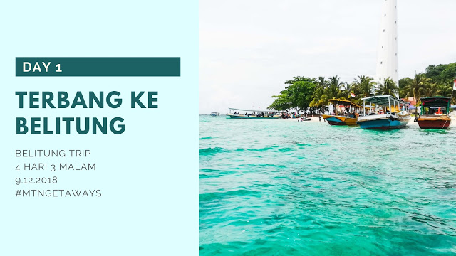 Pertama Kali Menjejaki Pulau Belitung