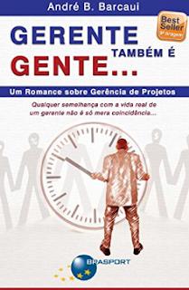 GERENTE TAMBEM E GENTE - Andre B. Barcaui